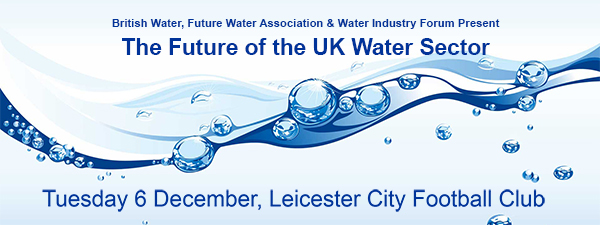 Future of the UK Water Sector Conference and Workshop